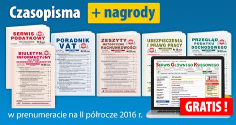 Wszystkie Czasopisma i Gazeta w prenumeracie na II półrocze 2016 r - Komplet nr 2