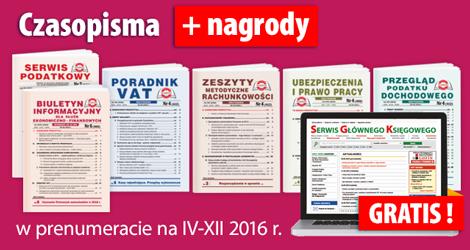 Wszystkie Czasopisma w prenumeracie na IV-XII 2016 rok - Komplet nr 2