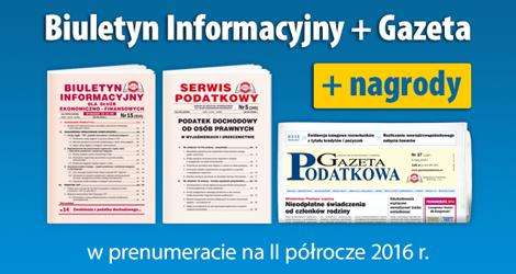 Biuletyn Informacyjny i Gazeta w prenumeracie na II półrocze 2016 r. - Komplet promocyjny nr 3