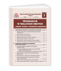 Transakcje w walutach obcych - zasady wyceny i ewidencja księgowa