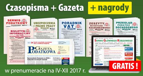 Wszystkie Czasopisma i Gazeta w prenumeracie na IV-XII 2017 rok - Komplet nr 1