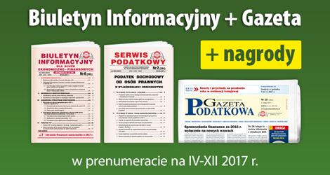 Biuletyn Informacyjny i Gazeta w prenumeracie na IV-XII 2017 r. - Komplet promocyjny nr 3