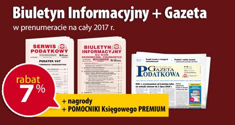 Biuletyn Informacyjny i Gazeta w prenumeracie na cały 2017 rok - Komplet promocyjny nr 3