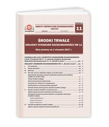 Środki trwałe. Krajowy Standard Rachunkowości nr 11. Stan prawny na 1 sierpnia 2017 r.