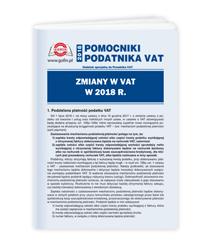 Zmiany w VAT w 2018 r. - pomocnik