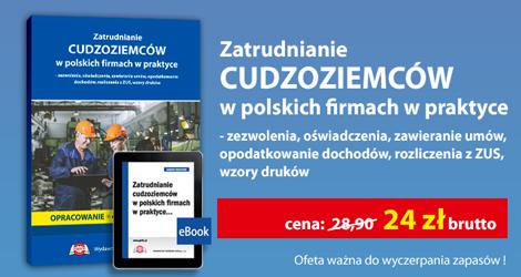 """Pakiet """"Zatrudnianie cudzoziemców w polskich firmach w praktyce""""."""