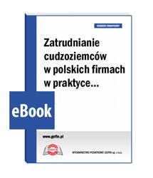 Zatrudnianie cudzoziemców <nobr>w polskich</nobr> firmach w praktyce