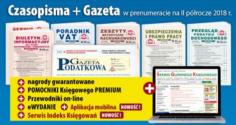 Wszystkie Czasopisma i Gazeta w prenumeracie na II półrocze 2018 rok - Komplet nr 1