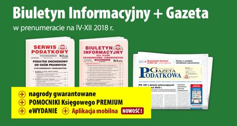 Biuletyn Informacyjny i Gazeta w prenumeracie na IV-XII 2018 r. - Komplet promocyjny nr 3