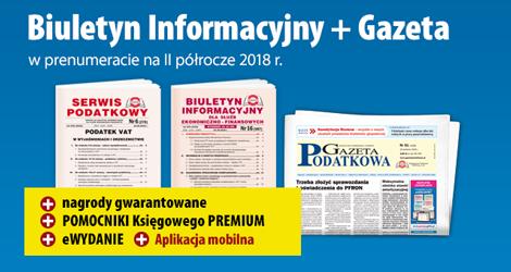 Biuletyn Informacyjny i Gazeta w prenumeracie na II półrocze 2018 r. - Komplet promocyjny nr 3