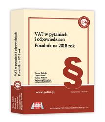 VAT w pytaniach i odpowiedziach. Poradnik na 2018 rok