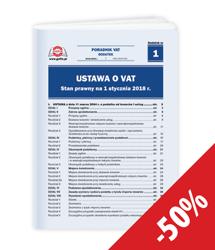 Ustawa o VAT. Stan prawny na 1 stycznia 2018 r.
