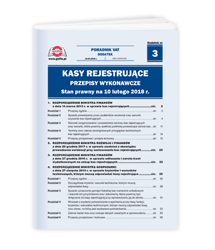Kasy rejestrujące - przepisy wykonawcze. Stan prawny na 10 lutego 2018 r.