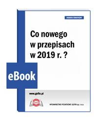 Co nowego w przepisach w 2019 r.?