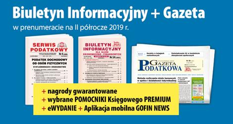 Biuletyn Informacyjny i Gazeta w prenumeracie na II półrocze 2019 r. - Komplet promocyjny nr 3