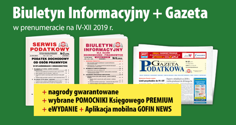 Biuletyn Informacyjny i Gazeta w prenumeracie na IV-XII 2019 r. - Komplet promocyjny nr 3