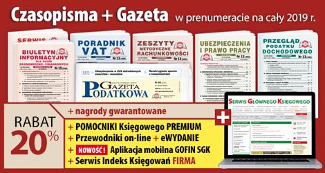Wszystkie Czasopisma i Gazeta w prenumeracie na cały 2019 rok - Komplet promocyjny nr 1
