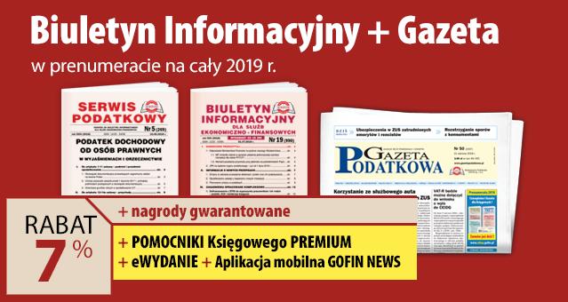 Biuletyn Informacyjny i Gazeta w prenumeracie na cały 2019 rok - Komplet promocyjny nr 3