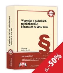 Książka Wszystko o podatkach, rachunkowości i finansach w 2019 roku