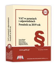 VAT w pytaniach i odpowiedziach. Poradnik na 2019 rok