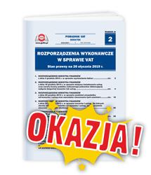 Rozporządzenia wykonawcze w sprawie VAT. Stan prawny na 1 stycznia 2019 r.