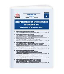 Rozporządzenia wykonawcze w sprawie VAT. Stan prawny na 20 stycznia 2019 r.