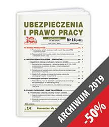 Ubezpieczenia i Prawo Pracy - Archiwum 2019