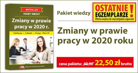 Pakiet wiedzy Zmiany w prawie pracy w 2020 r.