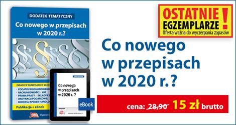 """Pakiet """"Co nowego w przepisach w 2020 r.?""""."""