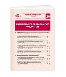 Najciekawsze orzecznictwo VAT, PIT, CIT
