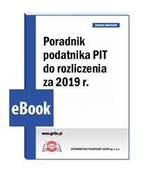 Poradnik podatnika PIT do rozliczenia za 2019 r.