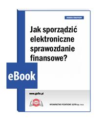 Jak sporządzić elektroniczne sprawozdanie finansowe?
