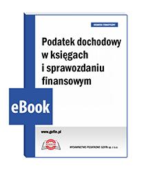 Podatek dochodowy w księgach i sprawozdaniu finansowym