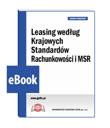 Leasing według Krajowych Standardów Rachunkowości i MSR - eBook