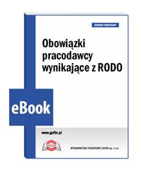 Obowiązki pracodawcy wynikające z RODO - eBook
