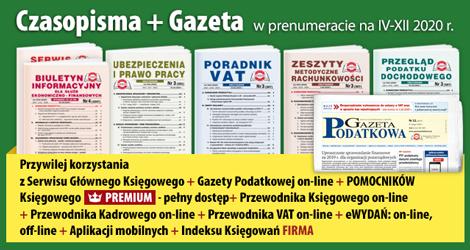 Wszystkie Czasopisma i Gazeta w prenumeracie na IV-XII 2020 rok - Komplet promocyjny nr 1