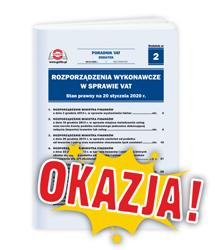 Rozporządzenia wykonawcze w sprawie VAT. Stan prawny na 1 stycznia 2020 r.