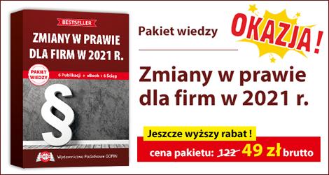 """Zmiany w prawie dla firm w 2021 r.""""."""