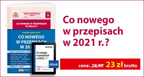 """Pakiet """"Co nowego w przepisach w 2021 r.?""""."""
