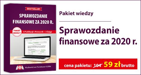 """Sprawozdanie finansowe za 2020 r.""""."""