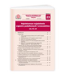 Najciekawsze wyjaśnienia organów podatkowych i orzecznictwo - VAT, PIT, CIT