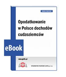 Opodatkowanie w Polsce dochodów cudzoziemców
