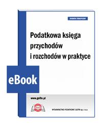 Podatkowa księga przychodów i rozchodów w praktyce