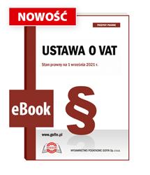 Ustawa o VAT. Stan prawny na 1 września 2021 r. - eBook