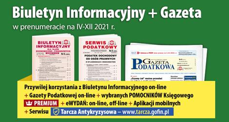 Biuletyn Informacyjny i Gazeta w prenumeracie na IV-XII 2021 r. - Komplet promocyjny nr 3