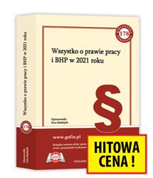 Książka Wszystko o prawie pracy i BHP w 2021 roku