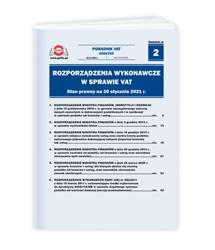 Rozporządzenia wykonawcze w sprawie VAT. Stan prawny na 1 stycznia 2021 r.