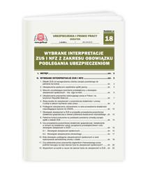 Wybrane interpretacje ZUS i NFZ z zakresu obowiązku podlegania ubezpieczeniom