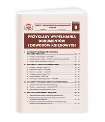 Przykłady wypełniania dokumentów i dowodów księgowych